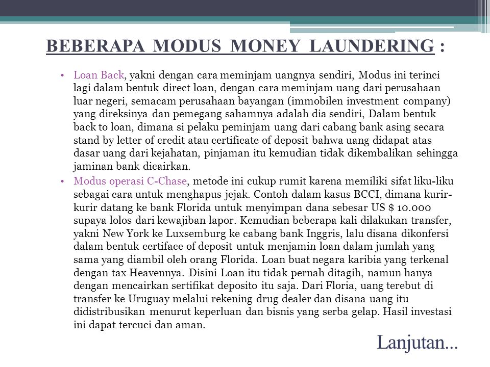 BEBERAPA MODUS MONEY LAUNDERING :