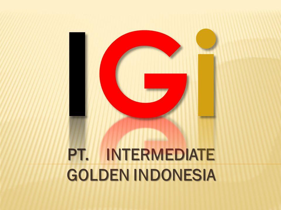 PT. INTERMEDIATE GOLDEN INDONESIA