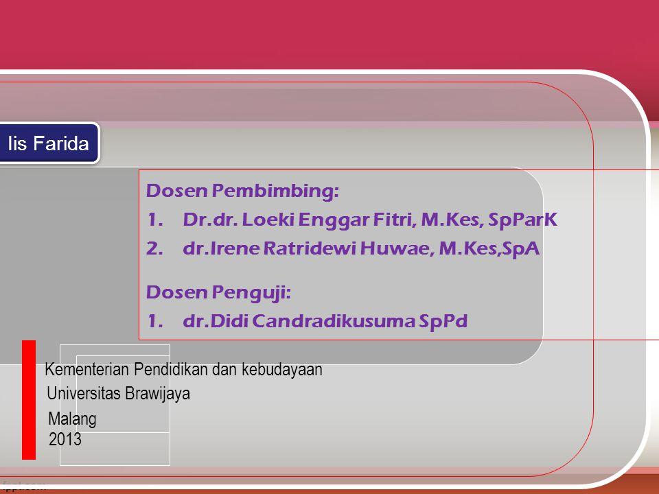 Dr.dr. Loeki Enggar Fitri, M.Kes, SpParK