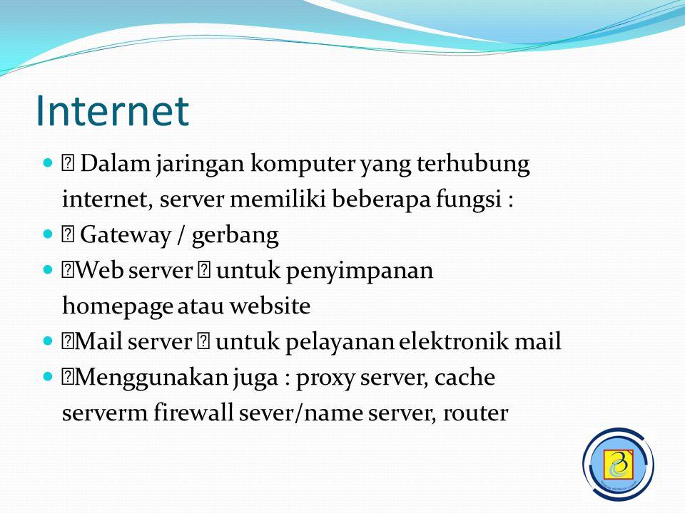 Internet  Dalam jaringan komputer yang terhubung