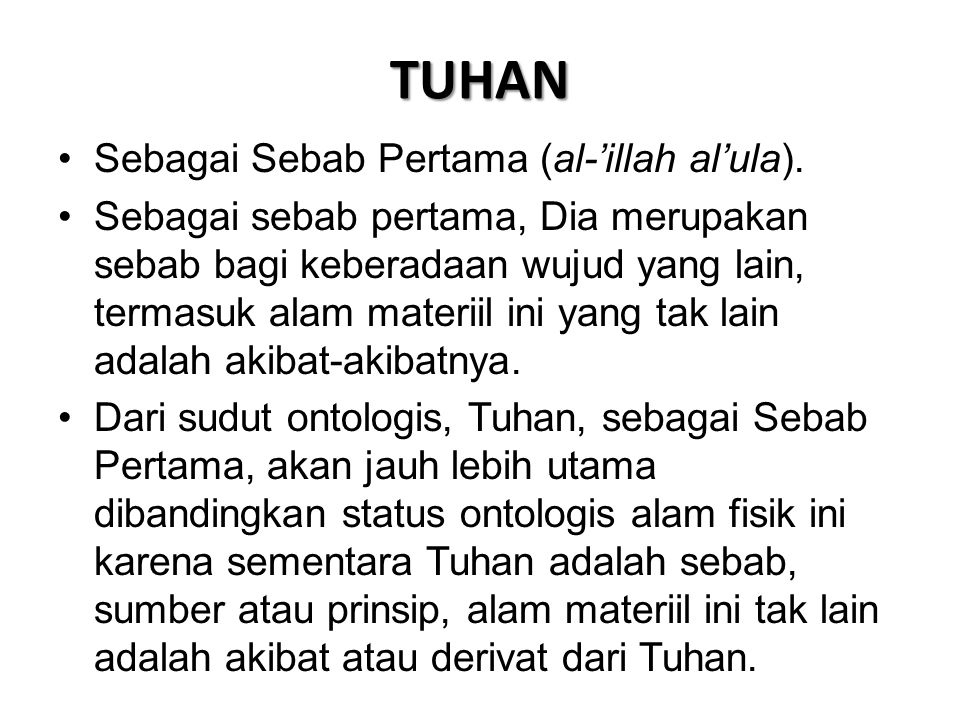 TUHAN Sebagai Sebab Pertama (al-'illah al'ula).