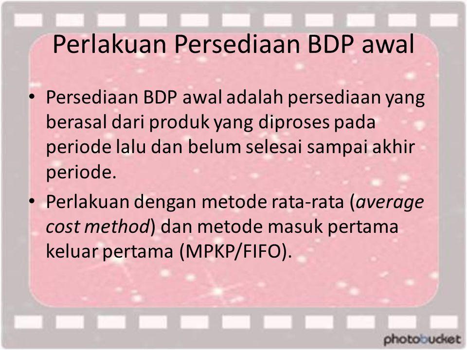 Perlakuan Persediaan BDP awal
