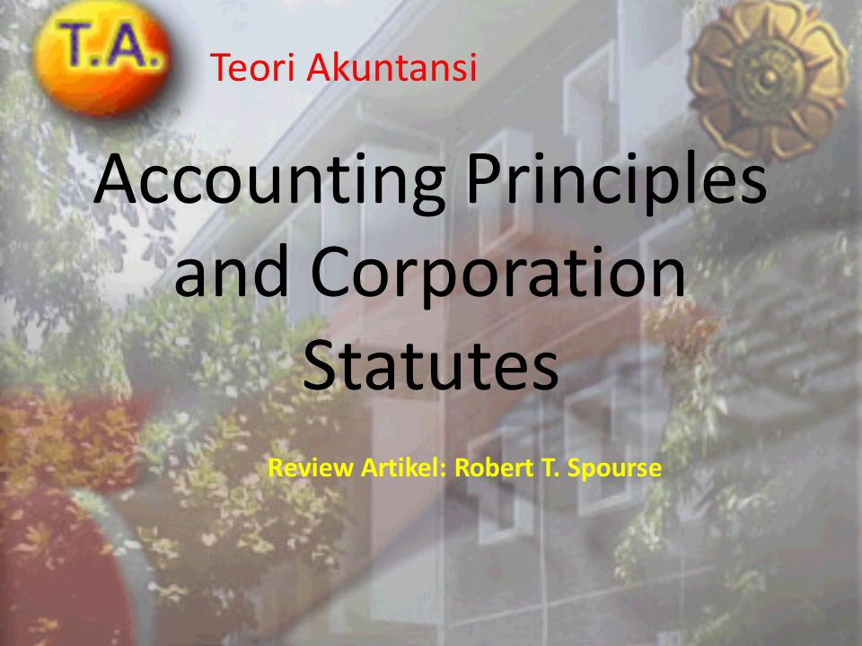 Accounting Principles and Corporation Statutes
