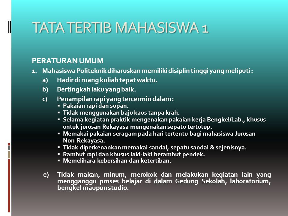 TATA TERTIB MAHASISWA 1 PERATURAN UMUM