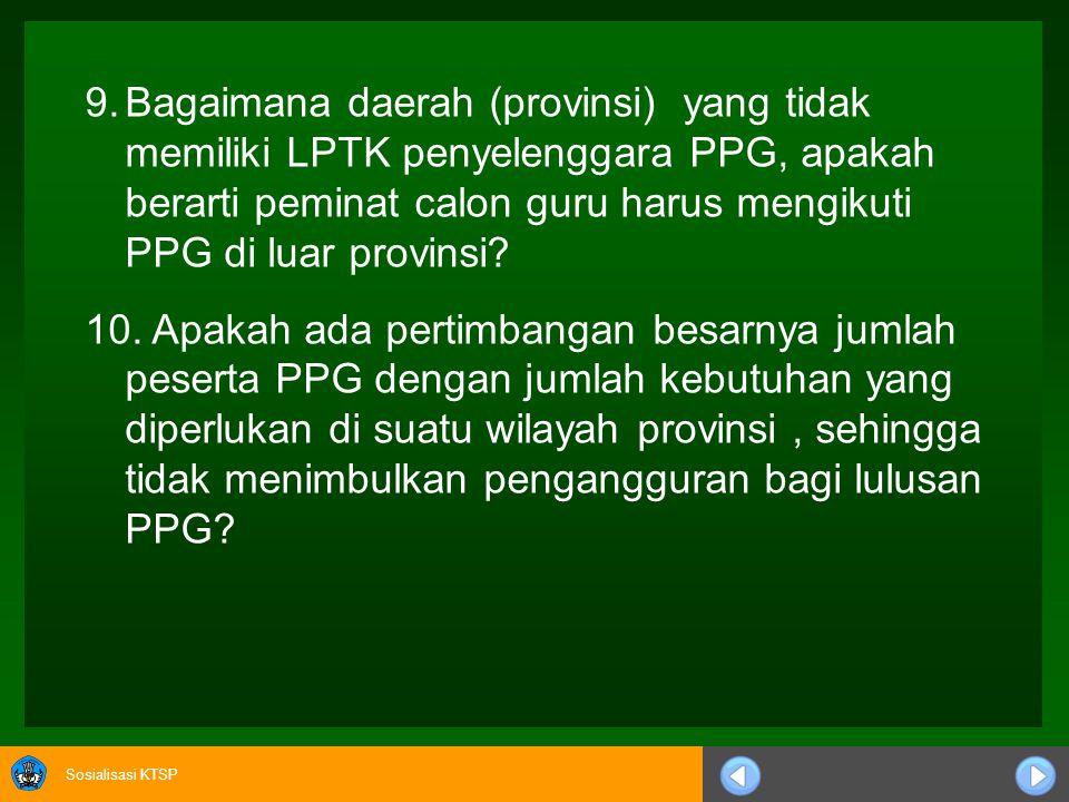 Bagaimana daerah (provinsi) yang tidak memiliki LPTK penyelenggara PPG, apakah berarti peminat calon guru harus mengikuti PPG di luar provinsi