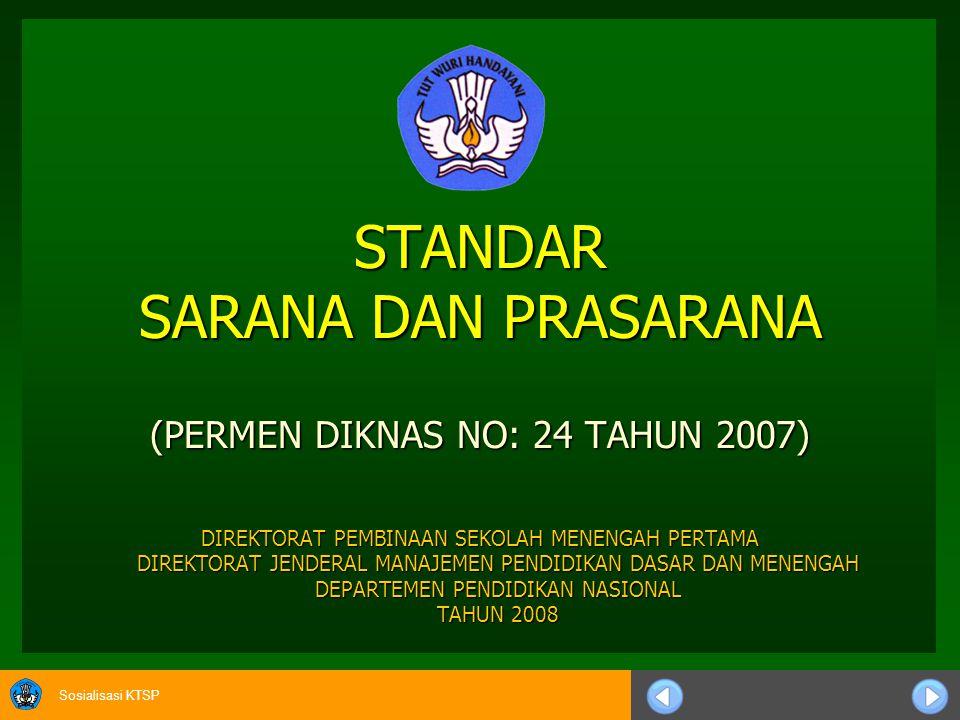 STANDAR SARANA DAN PRASARANA (PERMEN DIKNAS NO: 24 TAHUN 2007)