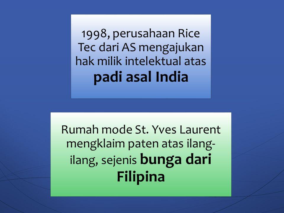 1998, perusahaan Rice Tec dari AS mengajukan hak milik intelektual atas padi asal India