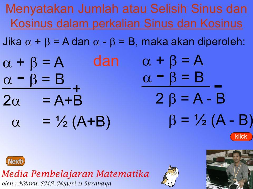 - dan  +  = A  +  = A  -  = B  -  = B + 2  = A - B 2 = A+B