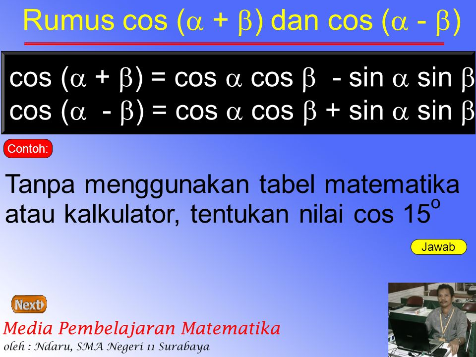 Rumus cos ( + ) dan cos ( - )