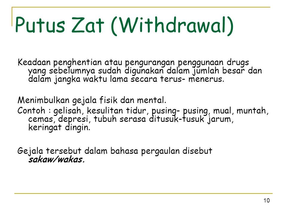 Putus Zat (Withdrawal)