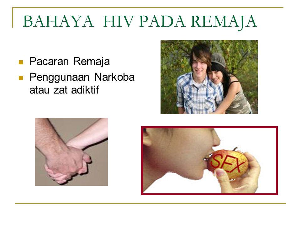 BAHAYA HIV PADA REMAJA Pacaran Remaja