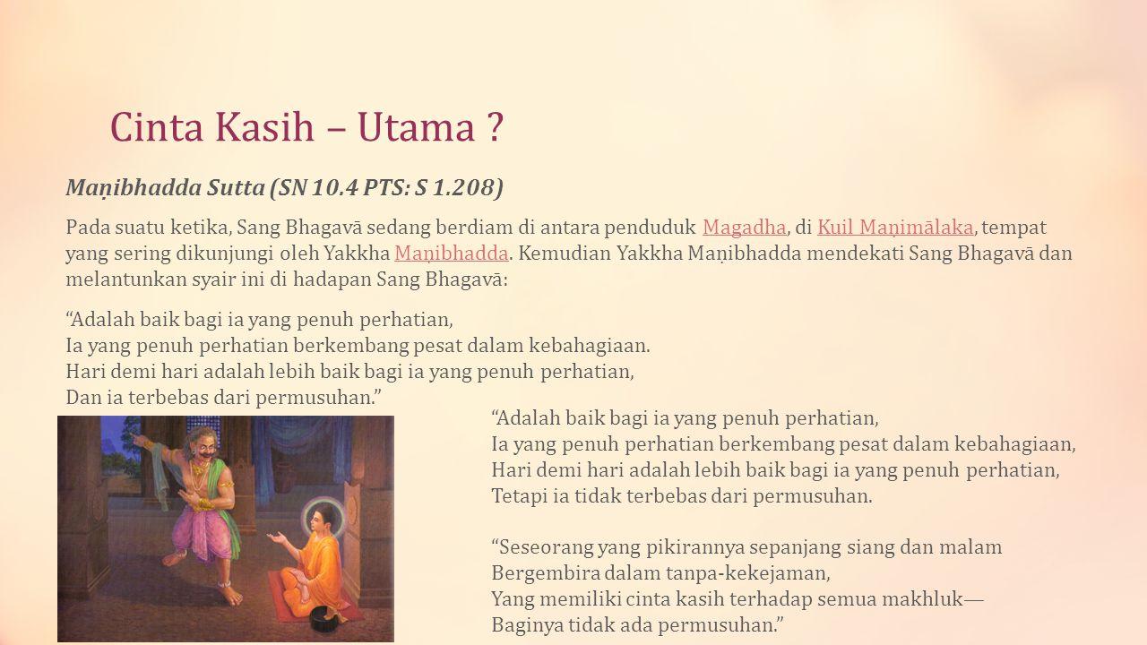 Cinta Kasih – Utama Maṇibhadda Sutta (SN 10.4 PTS: S 1.208)