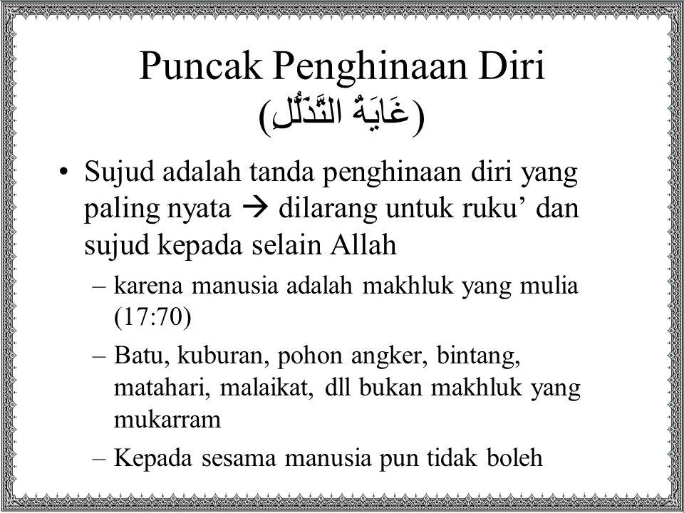 Puncak Penghinaan Diri (غَايَةُ التَّذَلُّلِ)