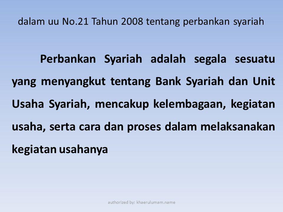 dalam uu No.21 Tahun 2008 tentang perbankan syariah