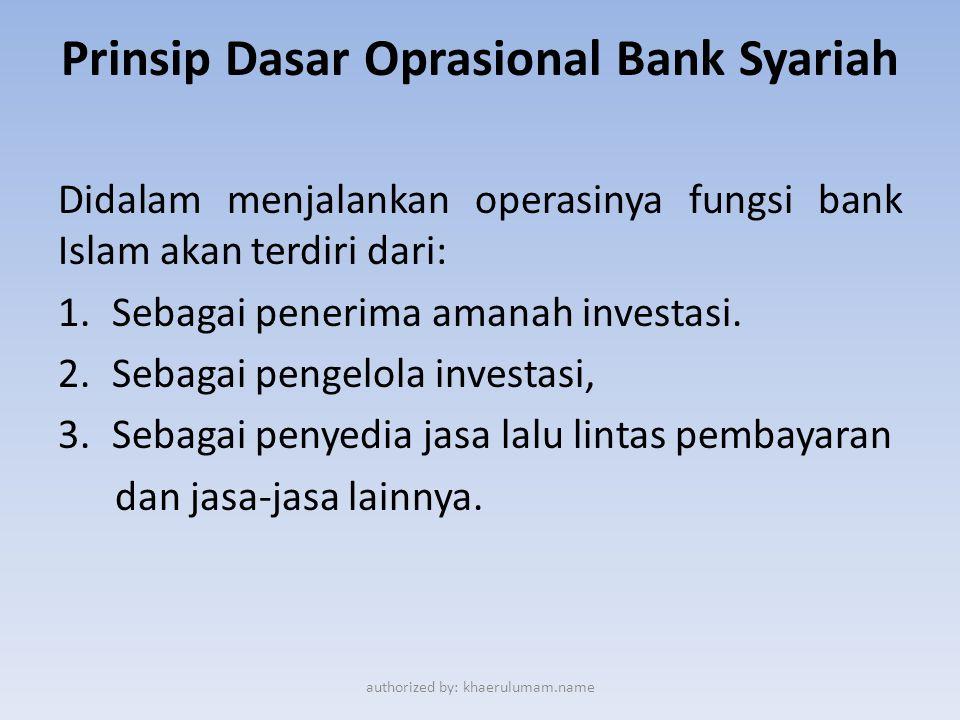 Prinsip Dasar Oprasional Bank Syariah