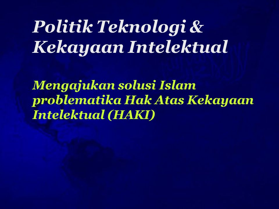 Politik Teknologi & Kekayaan Intelektual