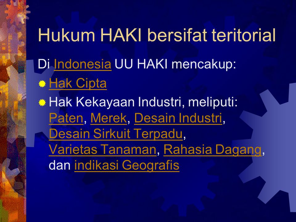 Hukum HAKI bersifat teritorial