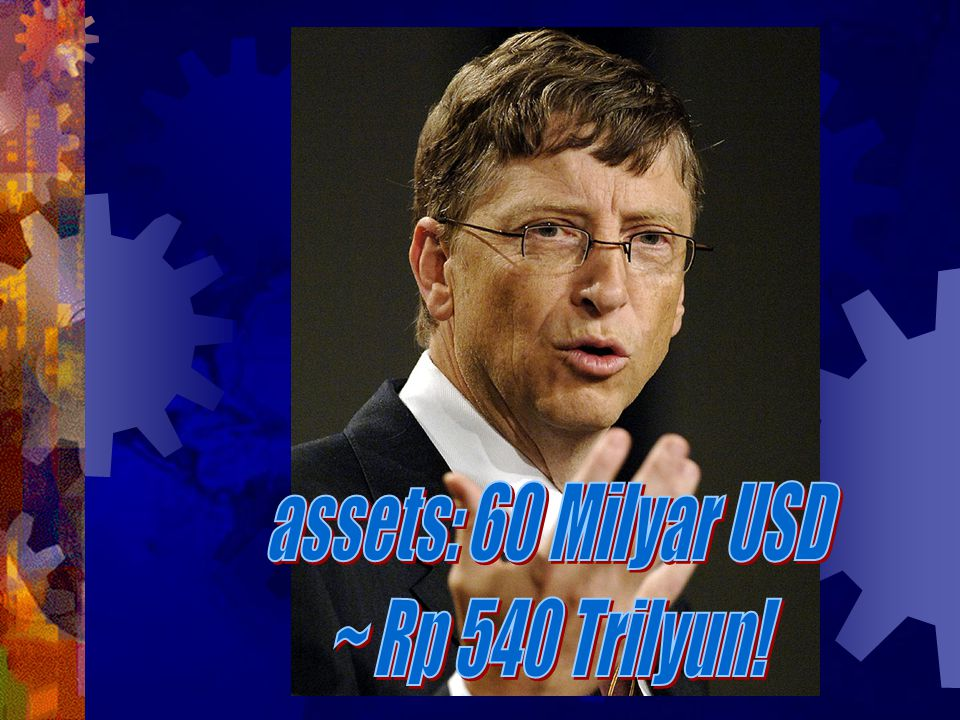 assets: 60 Milyar USD ~ Rp 540 Trilyun!