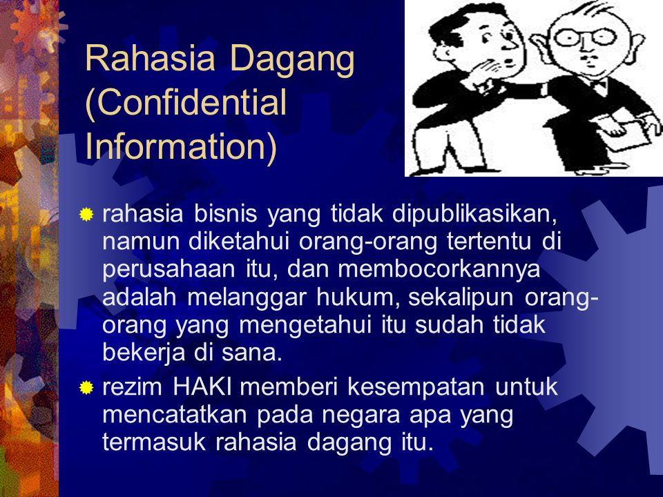 Rahasia Dagang (Confidential Information)