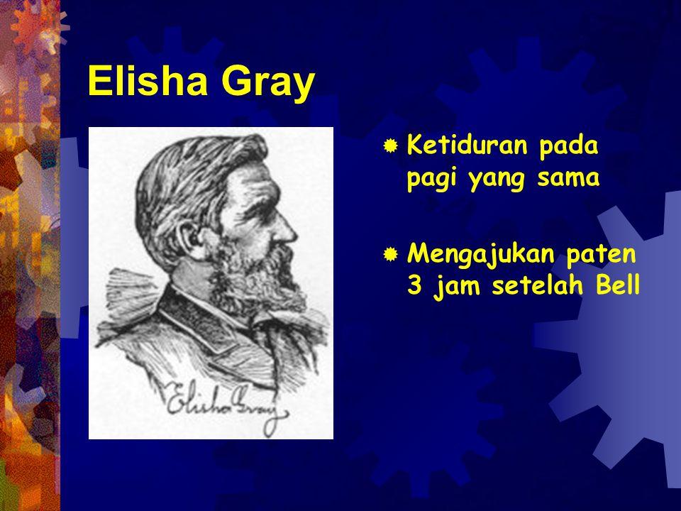 Elisha Gray Ketiduran pada pagi yang sama