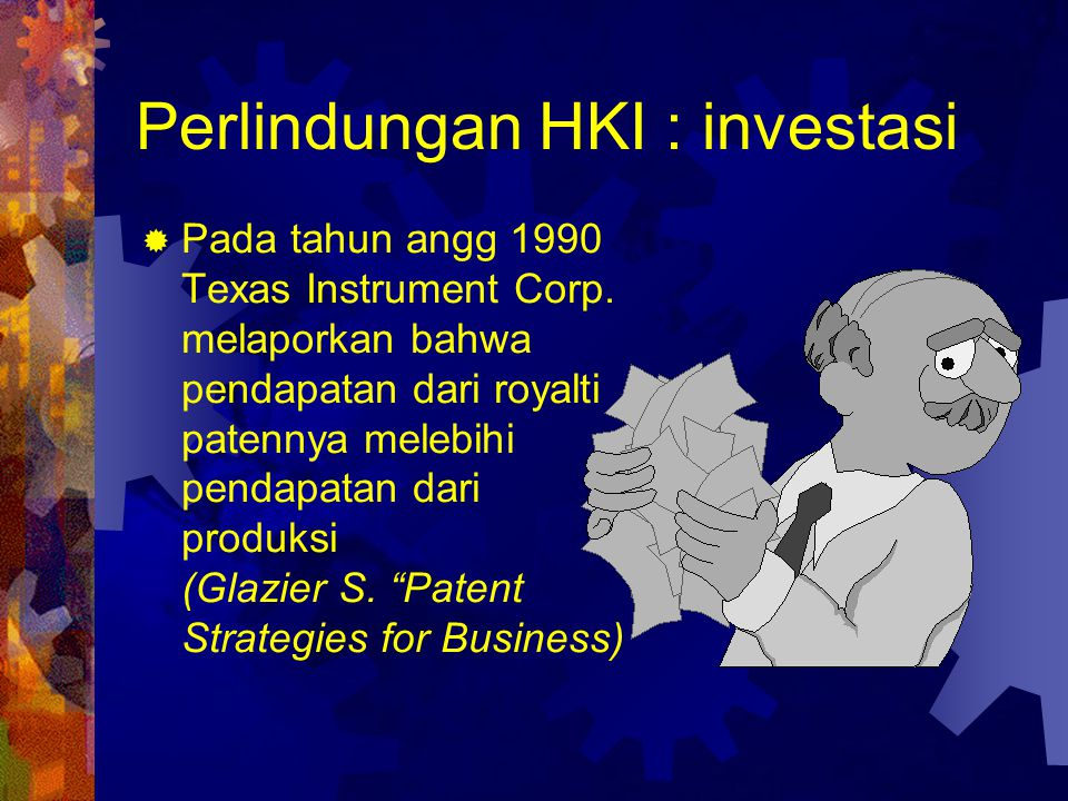 Perlindungan HKI : investasi