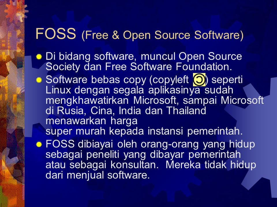 FOSS (Free & Open Source Software)