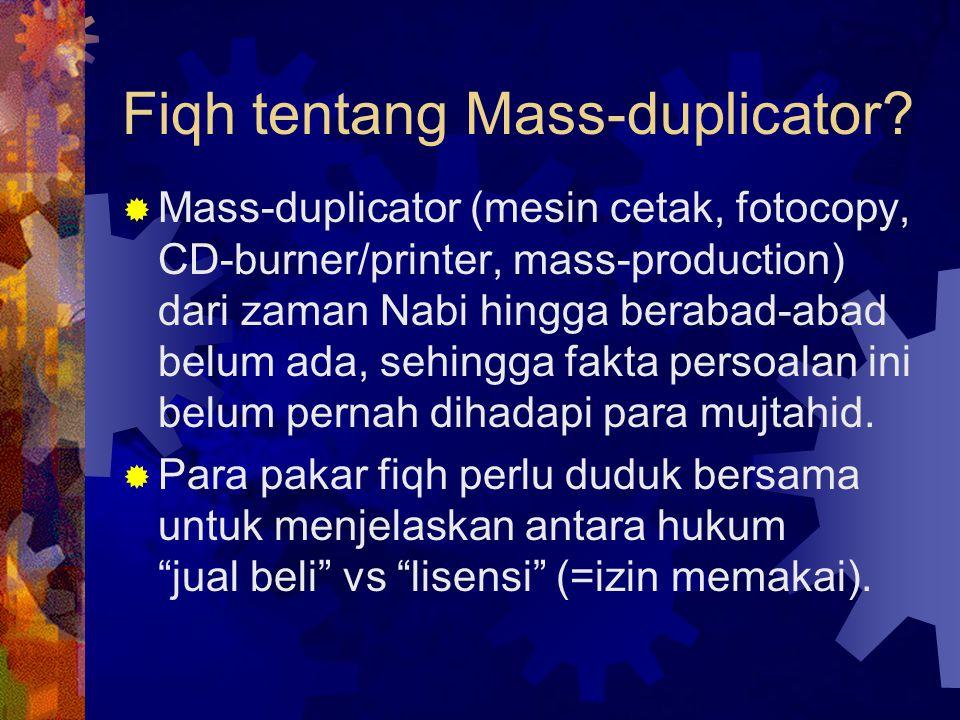 Fiqh tentang Mass-duplicator