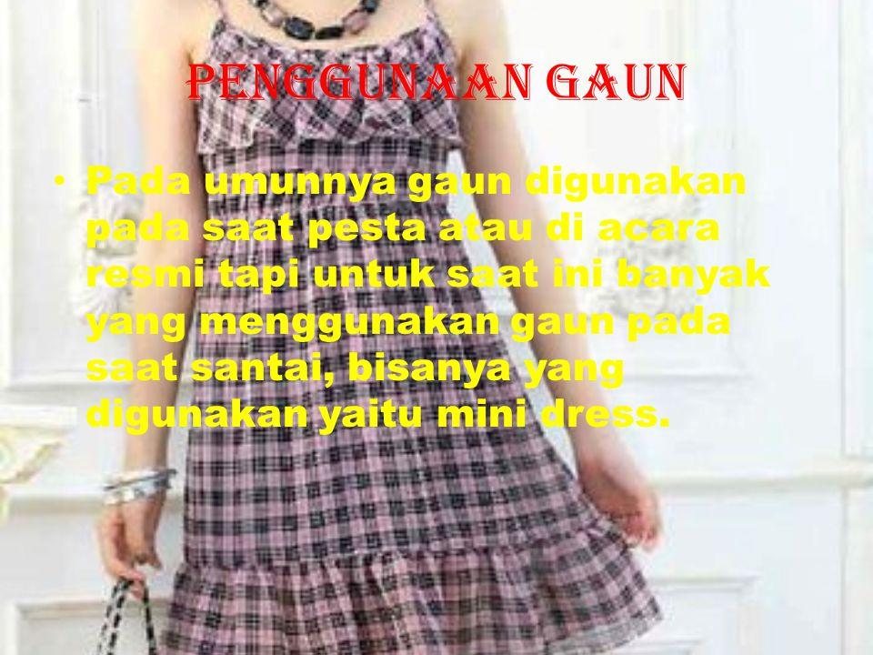 Penggunaan gaun