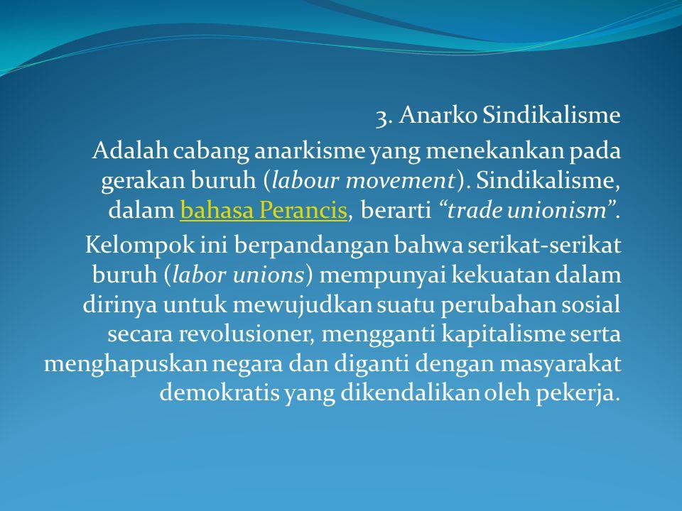 3. Anarko Sindikalisme