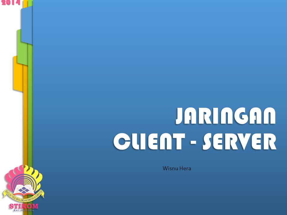 JARINGAN CLIENT - SERVER