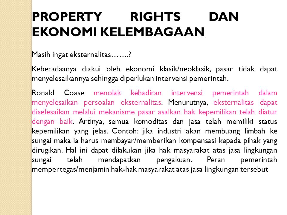 PROPERTY RIGHTS DAN EKONOMI KELEMBAGAAN