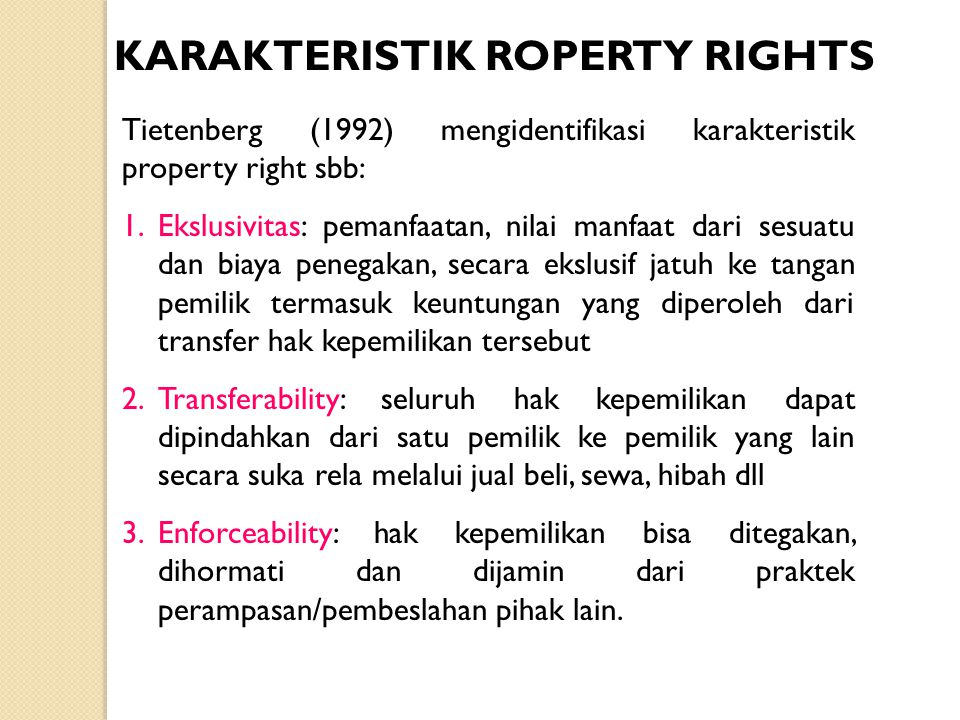 KARAKTERISTIK ROPERTY RIGHTS
