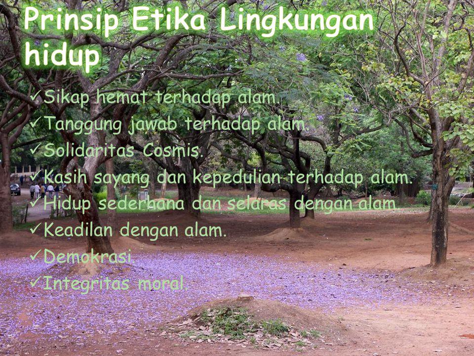 Prinsip Etika Lingkungan hidup