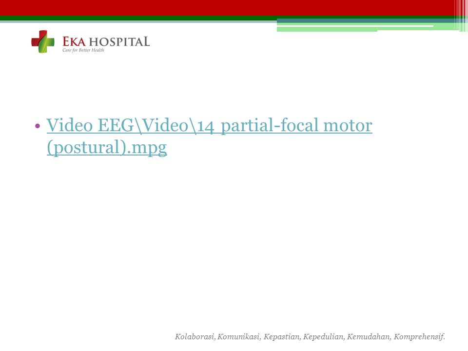 Video EEG\Video\14 partial-focal motor (postural).mpg