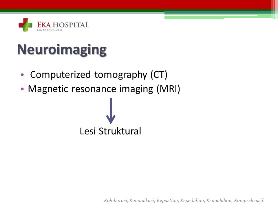 Neuroimaging Computerized tomography (CT)