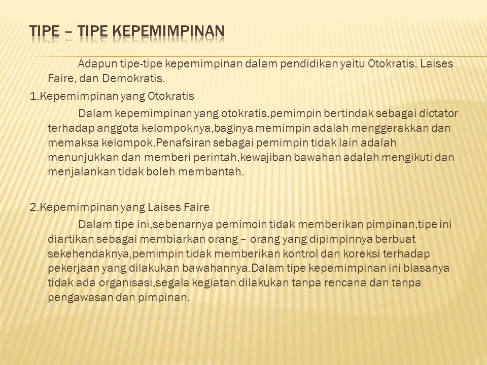 Tipe – Tipe Kepemimpinan