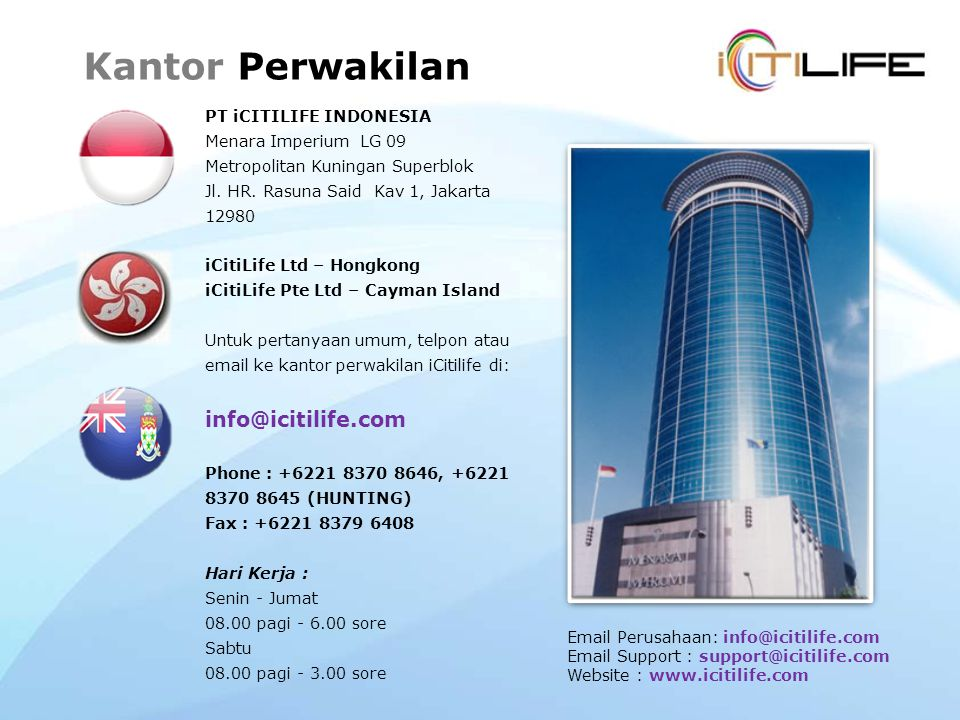 Kantor Perwakilan info@icitilife.com PT iCITILIFE INDONESIA