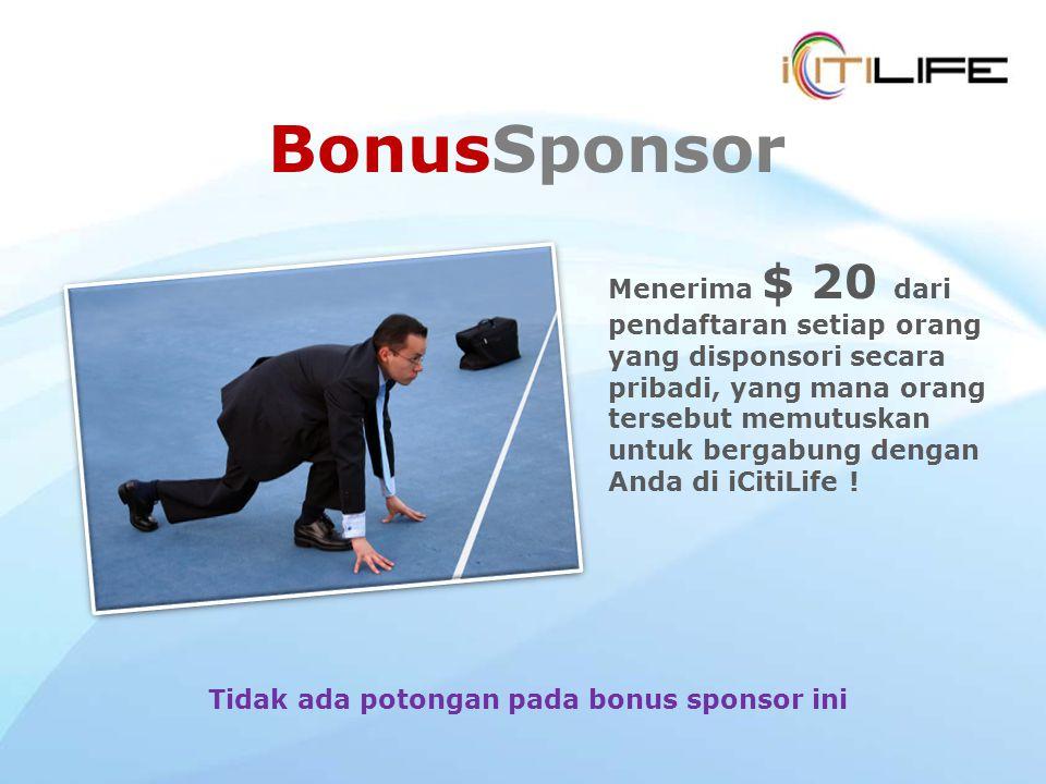 Tidak ada potongan pada bonus sponsor ini