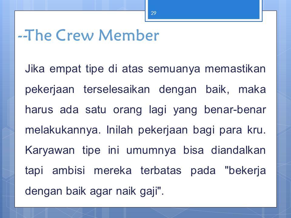 --The Crew Member