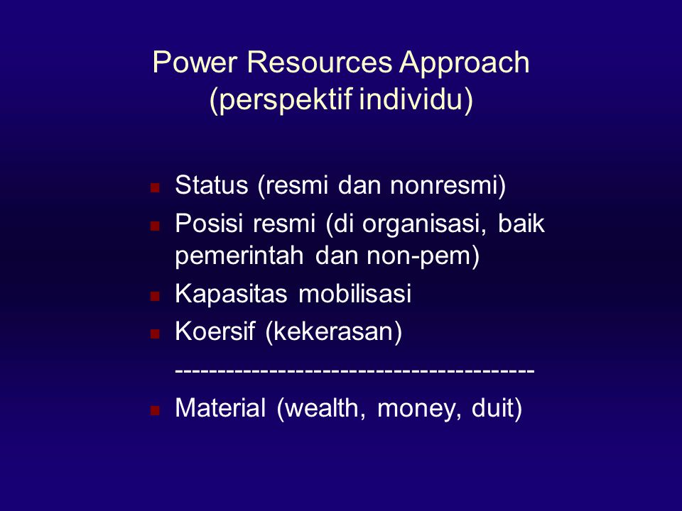 Power Resources Approach (perspektif individu)