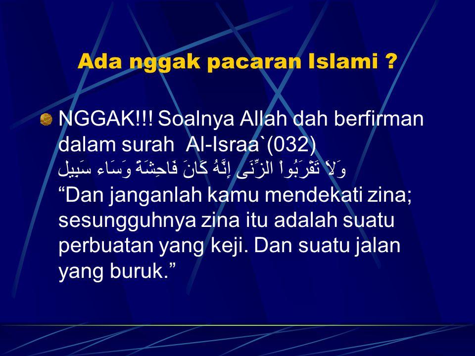 Ada nggak pacaran Islami