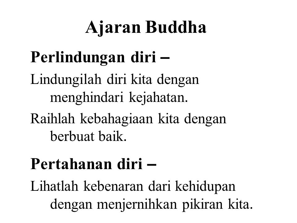 Ajaran Buddha Perlindungan diri – Pertahanan diri –