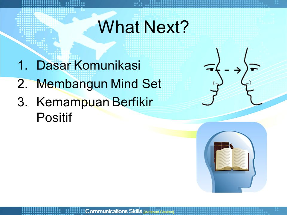 What Next Dasar Komunikasi Membangun Mind Set