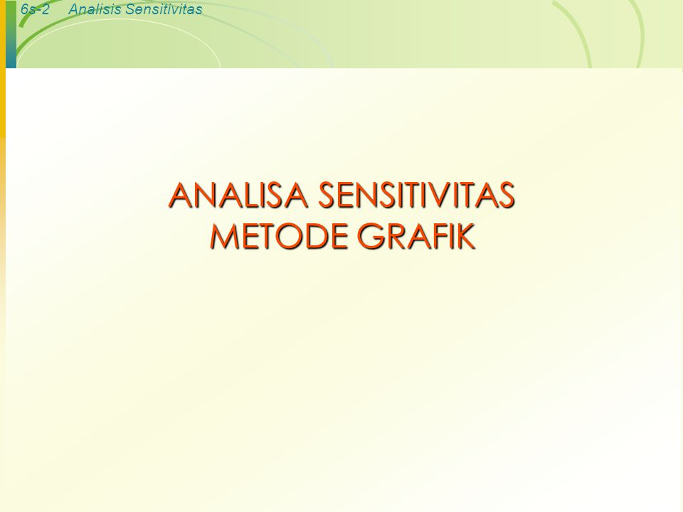ANALISA SENSITIVITAS METODE GRAFIK