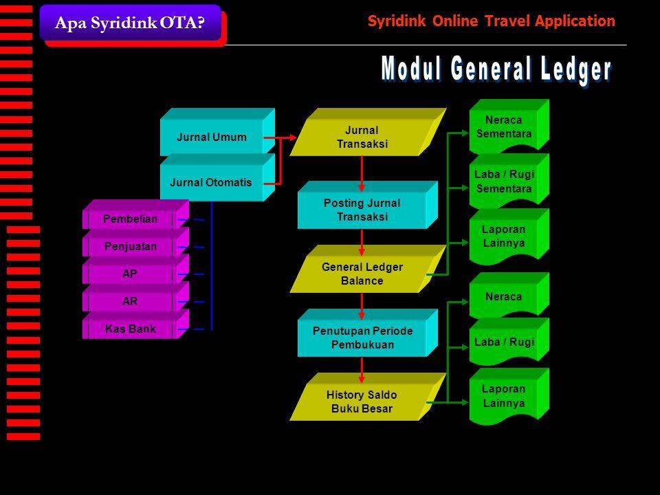 Modul General Ledger Apa Syridink OTA Neraca Jurnal Sementara