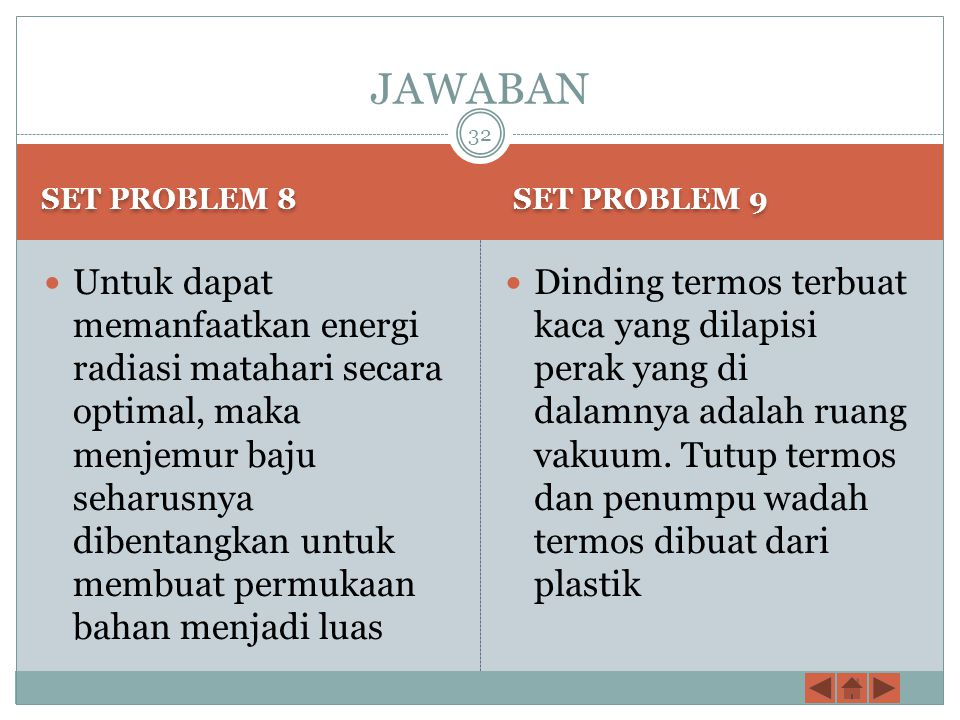 JAWABAN SET PROBLEM 8. SET PROBLEM 9.