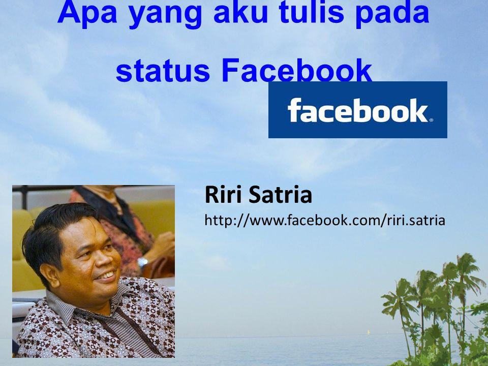 Apa yang aku tulis pada status Facebook