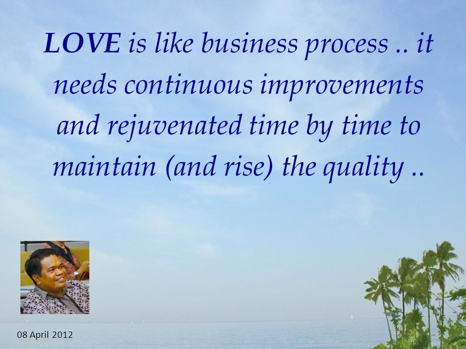 LOVE is like business process