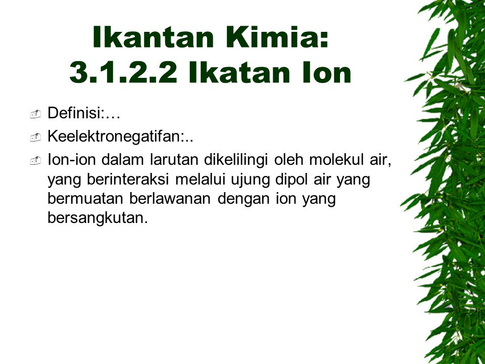 Ikantan Kimia: 3.1.2.2 Ikatan Ion