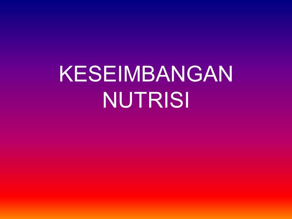 KESEIMBANGAN NUTRISI